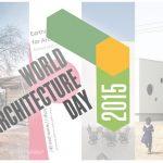 Παγκόσμια Ημέρα Αρχιτεκτονικής 2015