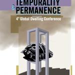Παράταση ημερομηνίας υποβολής περιλήψεων Διεθνούς Συνεδρίου : Global Dwelling : Temporality and Permanence (21 & 22.9.2018)