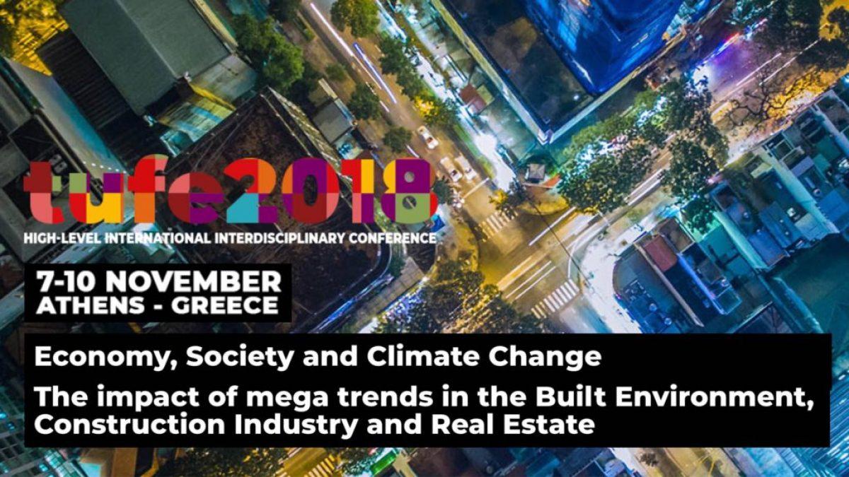 """1ο Διεθνές Διεπιστημονικό Συνέδριο """"Economy, Society and Climate Change / Τhe impact of mega trends in the Built Environment, Construction Industry and Real Estate"""", Ίδρυμα Ευγενίδου, 7 – 9 Νοεμβρίου 2018"""