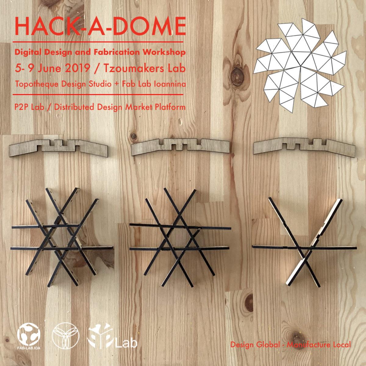 Εργαστήριο Αυτοφερόμενης Κατασκευής «Hack-A-Dome»,  οικισμός Καλέντζι, Ήπειρος, 05-09 Ιουνίου 2019