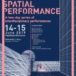 Spatial Performance: Ένα 2ημερο Διατομεακών Παραστάσεων, 14 & 15 Ιουνίου 2019, Ρομάντσο, Αθήνα
